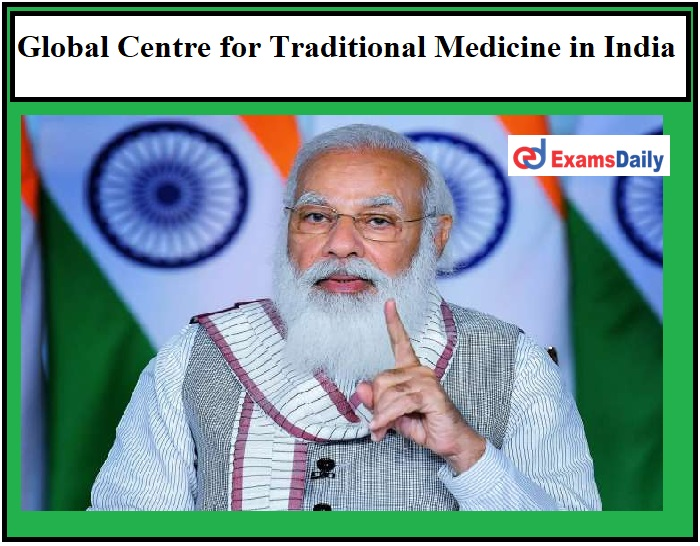 PM Modi welcomes WHO's Decision to launch Global Centre for Traditional Medicine in India!!!