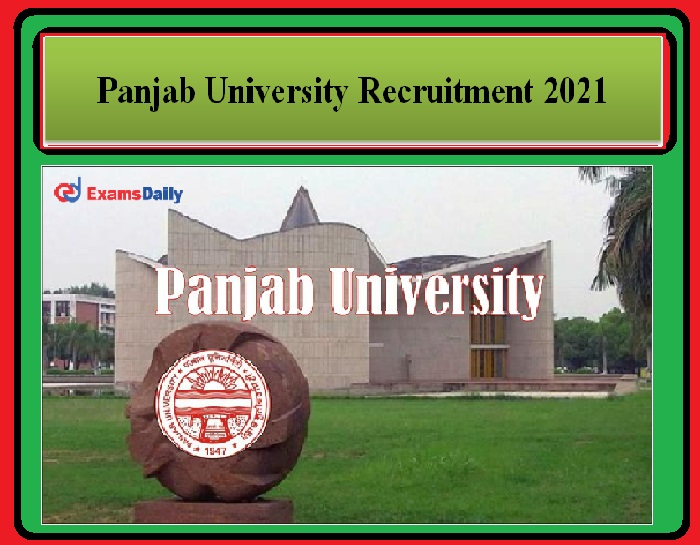 Panjab University Recruitment 2021 OUT – PUCHD Salary Rs.25, 000 Interview only Apply Here