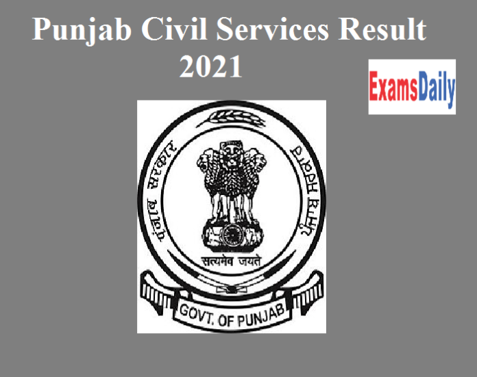 Punjab Civil Services Result 2021 Out – Download PPSC PCS Provisional List & Cut Off