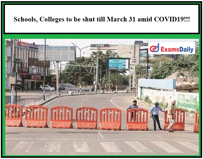Punjab Lockdown Schools, Colleges to be shut till March 31 amid COVID19!!!