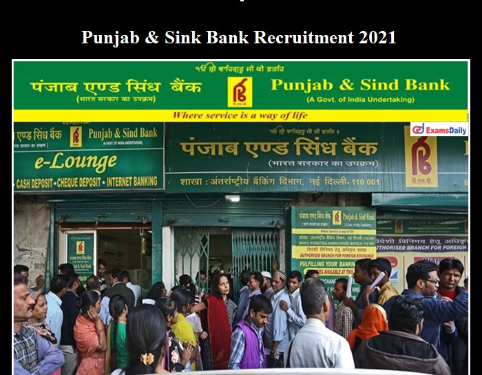 Punjab and Sink Bank Recruitment 2021Notification OUT