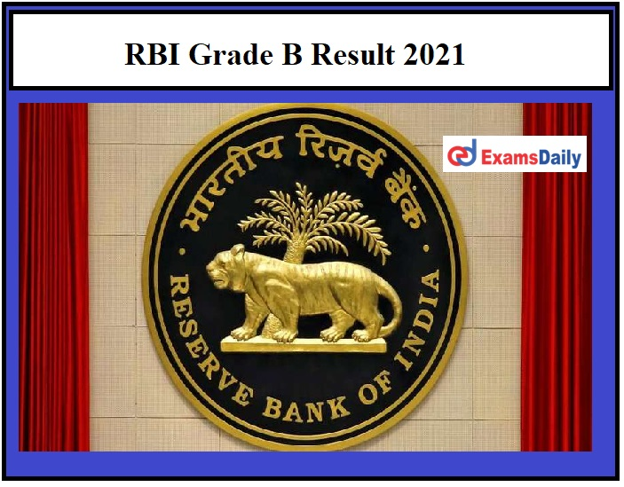 RBI Grade B Result 2021 OUT – Download Officer Phase 1 Selection List @rbi.org.in!!!