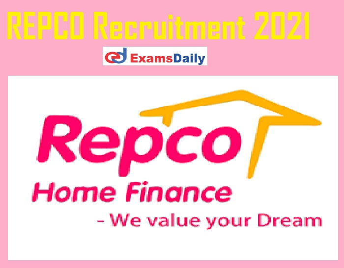 REPCO Recruitment 2021 Notification – Last Date to Apply for DGM Vacancies Salary up to 12-15 lakhs Per Annum!!!