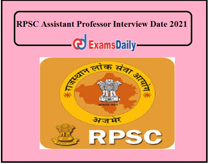 RPSC Assistant Professor Interview Date 2021 Out