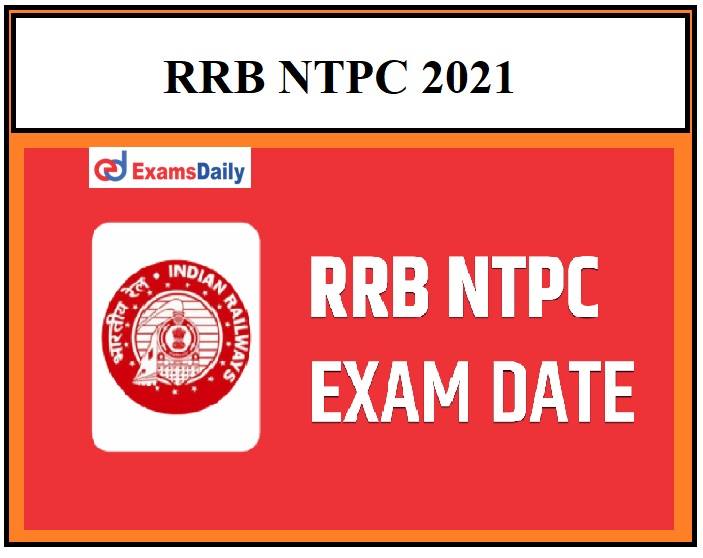RRB NTPC 2021 Latest Notice issued regarding 5th Phase Exam Date!!!