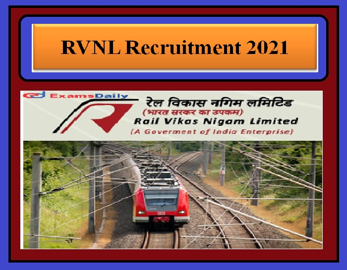 RVNL Recruitment 2021 OUT –Engineering Graduates can apply Download Application Form Here