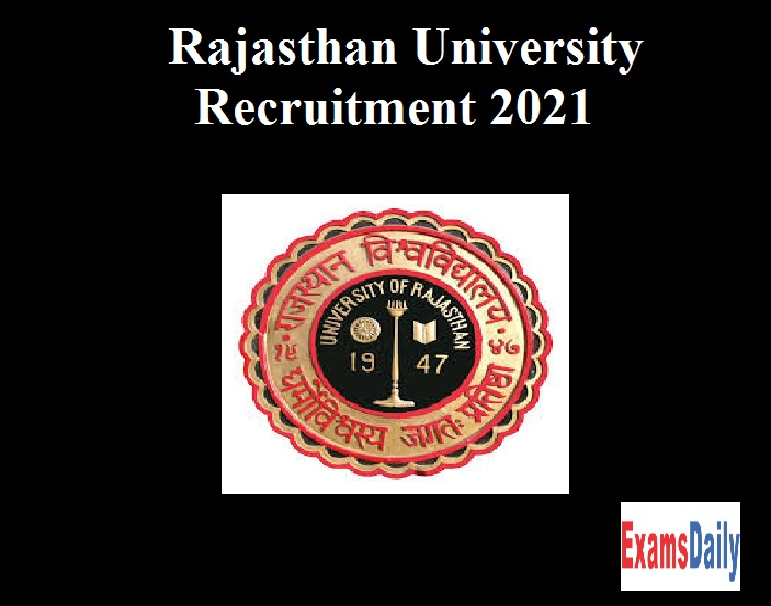 Rajasthan University Recruitment 2021 OUT – Apply for Research Associate Vacancies