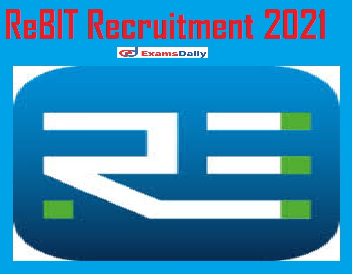 ReBIT Recruitment 2021 Out – Apply Online for Oracle Database Administrator Vacancies!!!