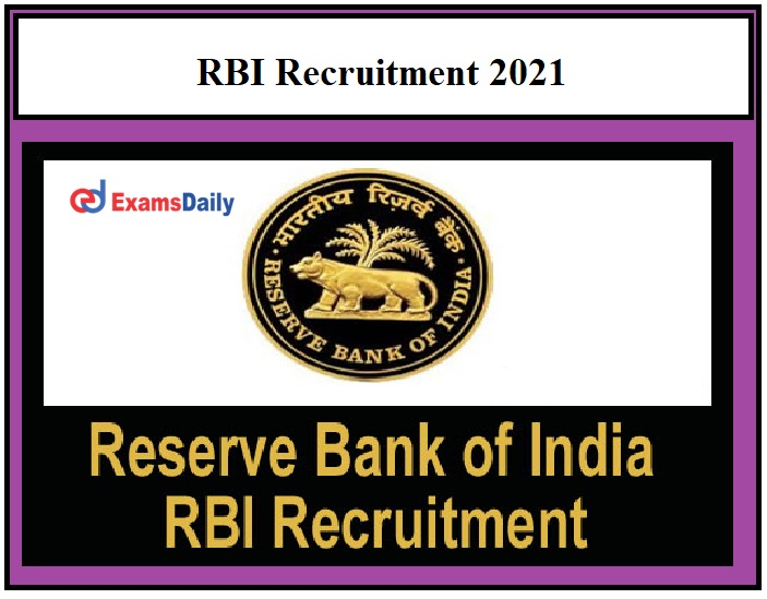 Reserve Bank of India releases Medical Consultant Notification 2021 –Download Application Form RBI Recruitment!!!