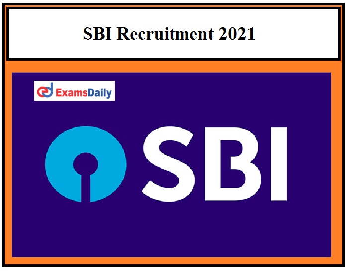 SBI Executive Recruitment 2021 OUT – Apply for 180+ Vacancies Current Job Openings in State Bank!!!