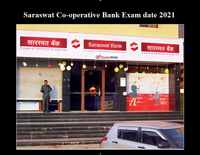Saraswat Bank Exam date 2021
