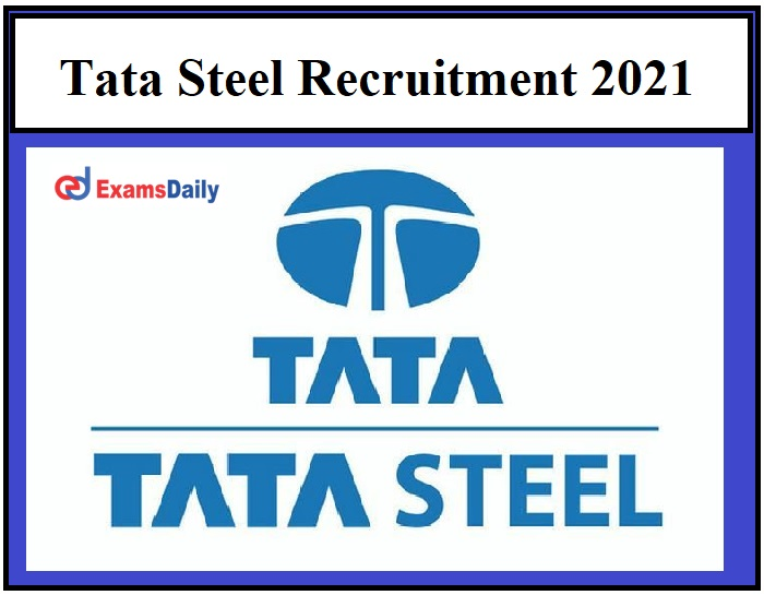 Tata Steel Recruitment 2021 OUT –Apply for Junior Associates Vacancies Download Application Form Here!!!