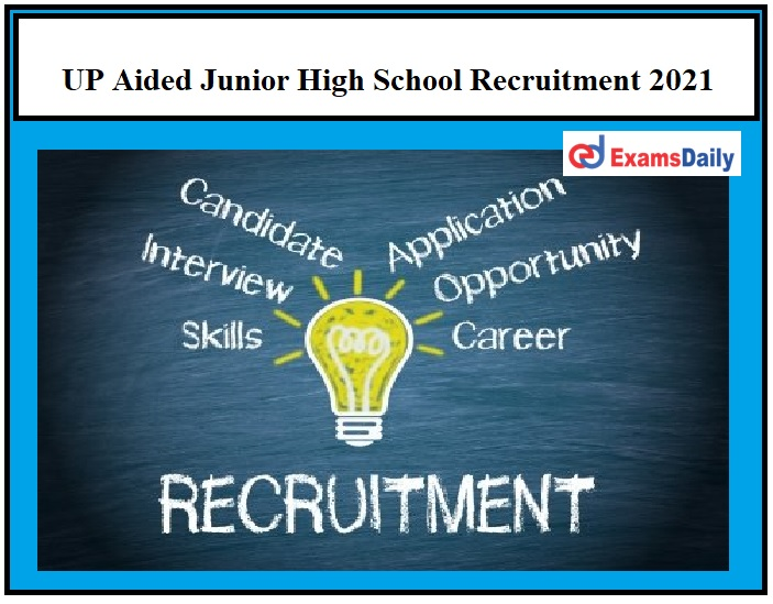 UP Aided Junior High School Notification 2021 – Last Date to Register for 1800+ Vacancies Don't Miss It!!!