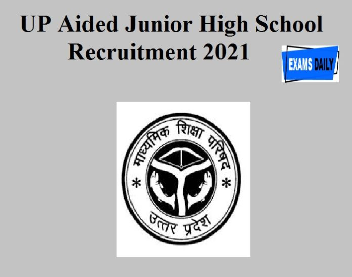 UP Aided Junior High School Recruitment 2021 Out – Apply For 1894 Assistant Teacher & Principal Vacancies!!