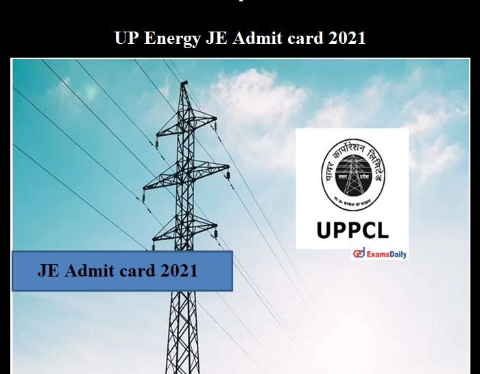 UP Energy JE Admit card 2021 OUT (1)