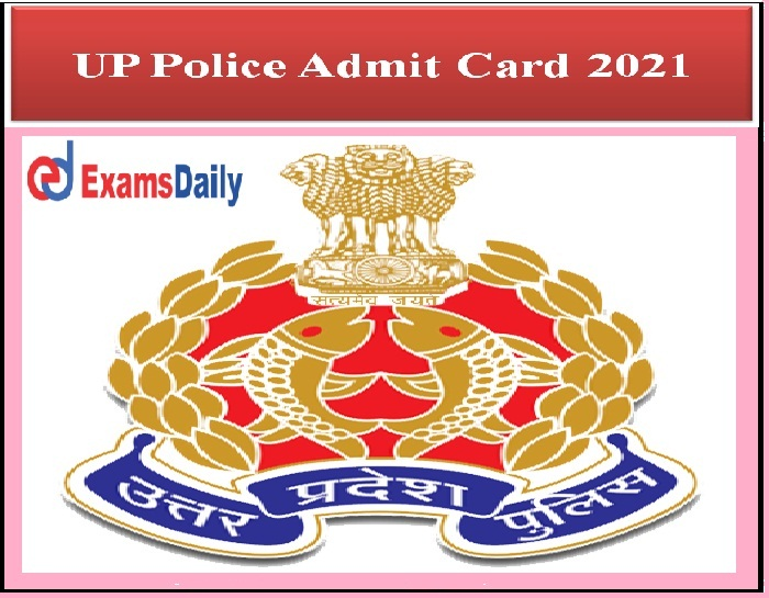 UP Police Jail Warder Admit Card 2021 Out- Download UPPRPB Fireman PST Exam Date Here!!!