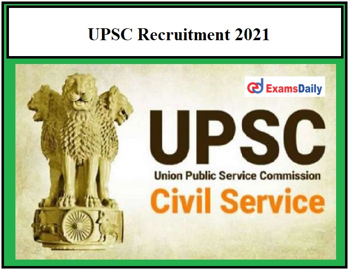 UPSC Recruitment 2021 – Apply Before the Application Process Ends 89 AEE & Other Posts!!!