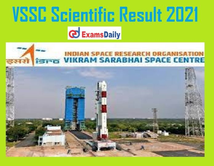 VSSC Scientific Result 2021 Out – Download Interview Date @ vssc.gov.in!!!