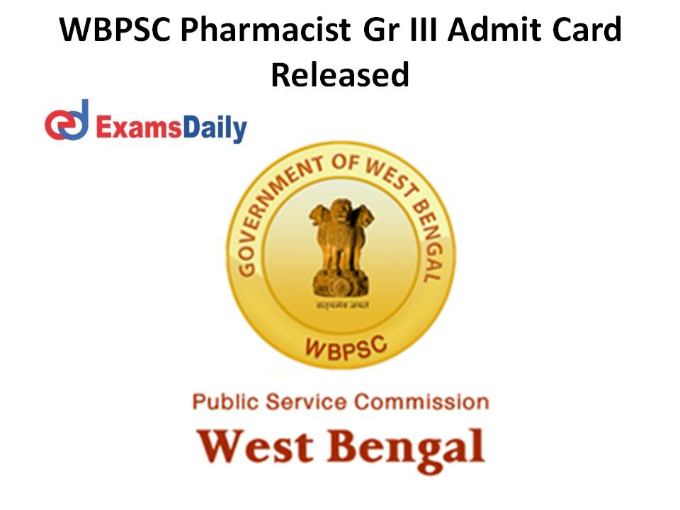 WBPSC Pharmacist Gr III Admit Card Released
