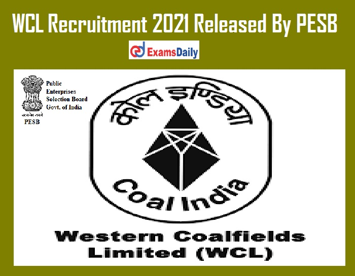 WCL Recruitment 2021 Released By PESB – Apply Online for Director Vacancies Salary up to Rs. 2, 90,000PM!!!