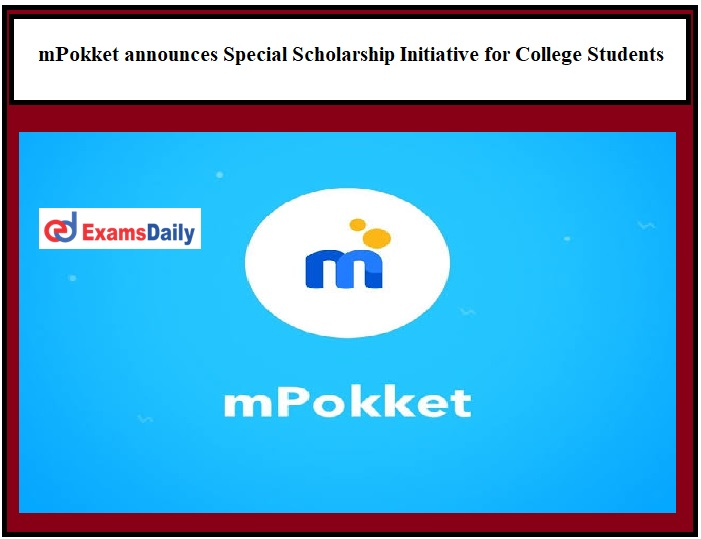 mPokket announces Special Scholarship Initiative for nearly 4000 College Students across India!!!
