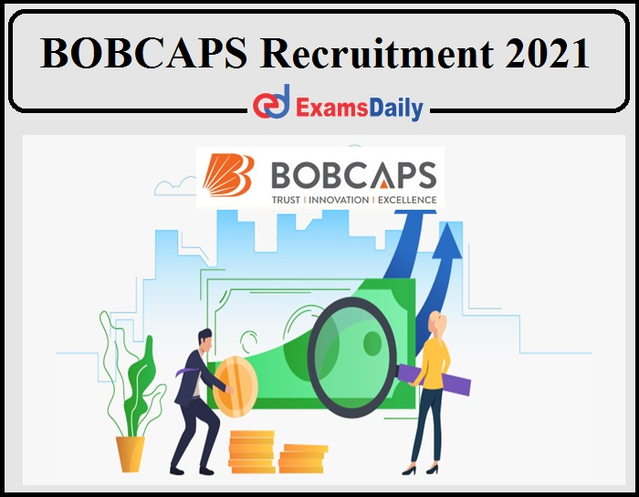 BOB Capital Market Recruitment 2021Notification Released- Apply for Chief Financial Officer Now!!!