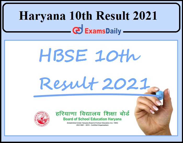 Haryana HBSE 10th Result 2021 Released- Haryana Board 10th Result Direct Link Available!!!