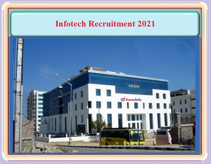 Infotech Recruitment 2021 OUT – For Junior Software Engineer and Product Manager Post - Download PDF Details and Apply Online!!!
