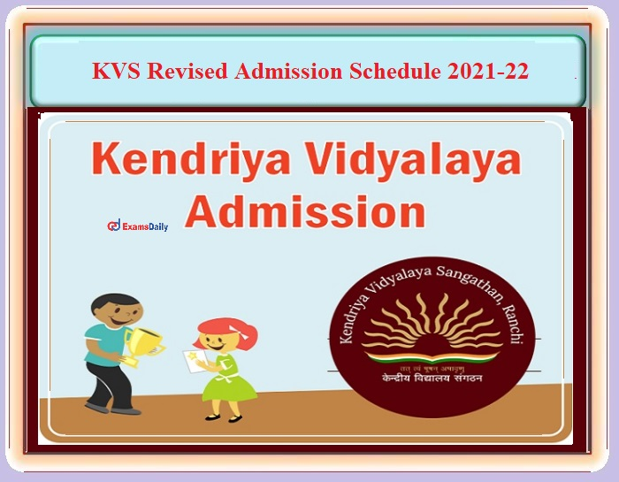 KVS Admission Schedule 2021-22 - Check Revised Date and Details Here!!!
