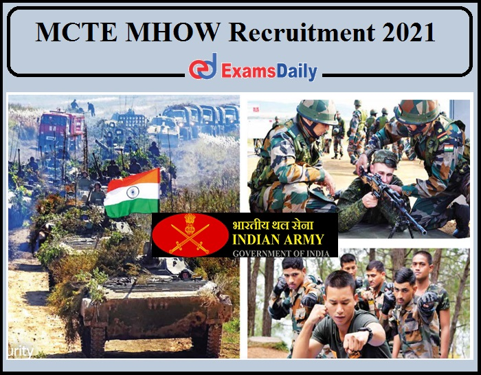 MCTE MHOW Recruitment 2021 Released- Download Application Now!!!