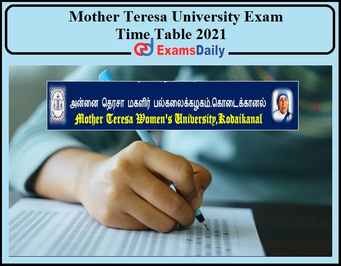 Mother Teresa University Exam Time Table 2021 Released- Download Now!!!