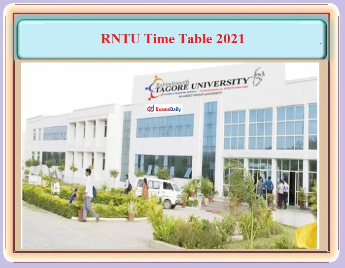 RNTU Time Table 2021 - Download Rabindranath Tagore University Bhopal Important Dates, Exam Schedule PDF Here!!!