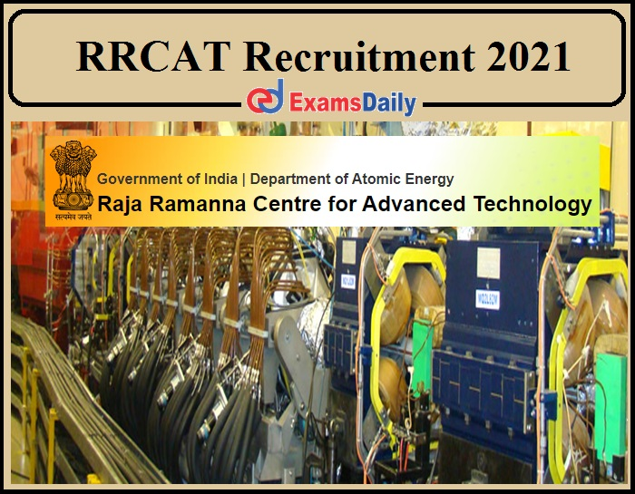 RRCAT Recruitment 2021 Released- 10th, ITI Can Apply!!!