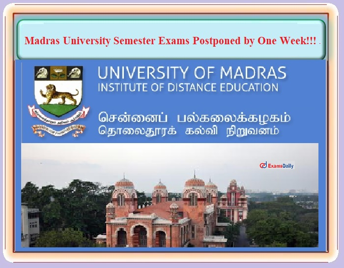 Tamil Nadu Lockdown 2021 - Madras University Semester Exams 2021 going to conduct One week Later!!! (1)