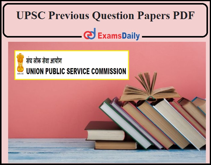 UPSC Geoscientist 2021 Previous Year Question Paper PDF Available- Download CDS, CGS, CISF and NDA NA-2021 Questions!!!